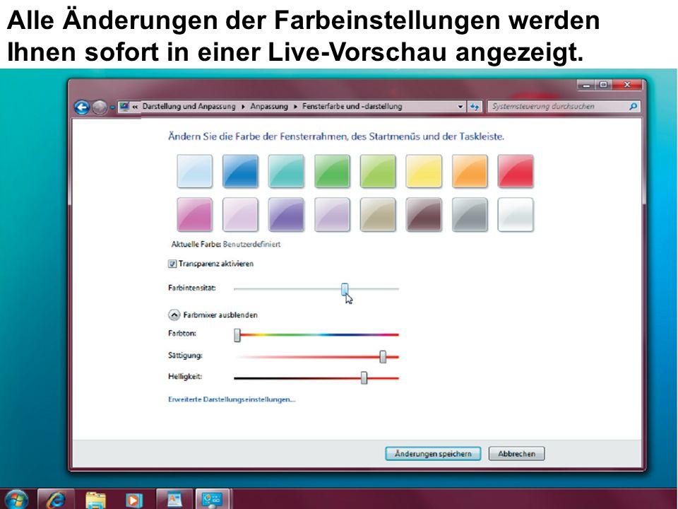 Alle Änderungen der Farbeinstellungen werden Ihnen sofort in einer Live-Vorschau angezeigt.
