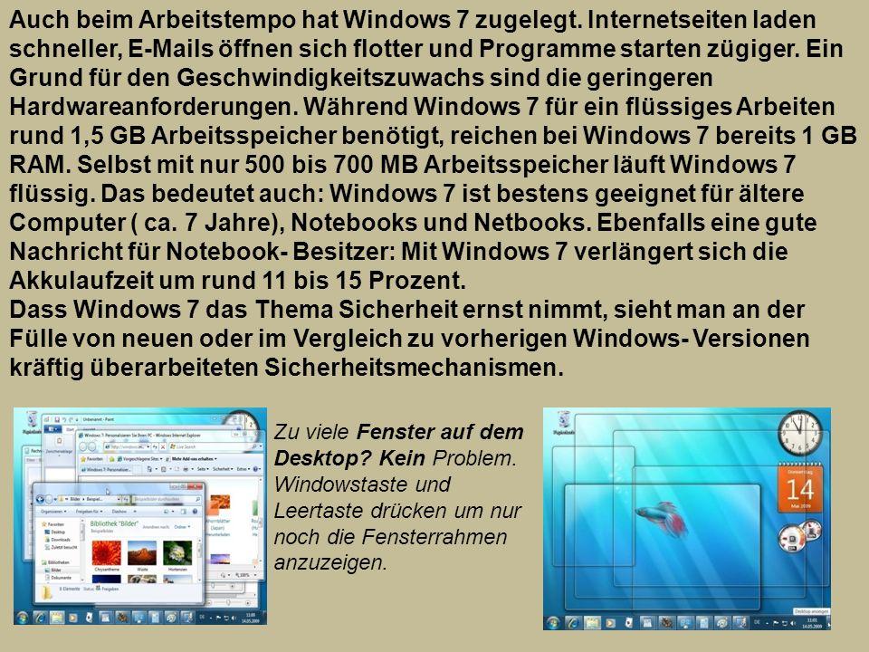 Auch beim Arbeitstempo hat Windows 7 zugelegt