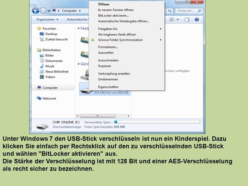 Unter Windows 7 den USB-Stick verschlüsseln ist nun ein Kinderspiel