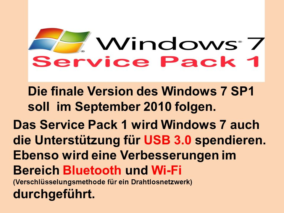 Die finale Version des Windows 7 SP1 soll im September 2010 folgen.