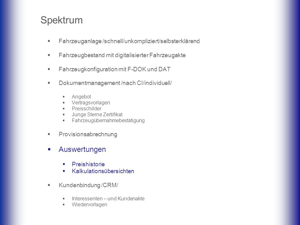 Auswertungen Spektrum