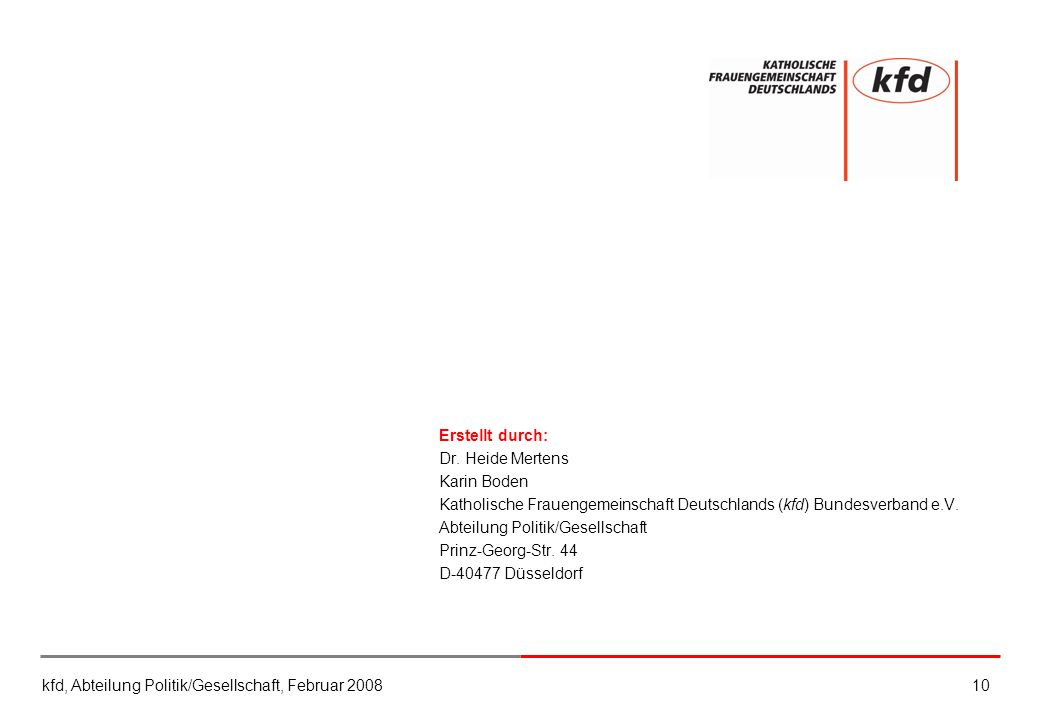 Erstellt durch: Dr. Heide Mertens. Karin Boden. Katholische Frauengemeinschaft Deutschlands (kfd) Bundesverband e.V.