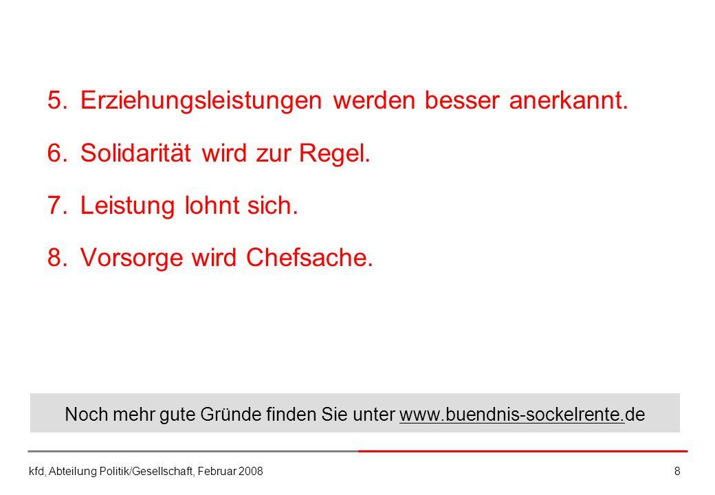 Noch mehr gute Gründe finden Sie unter www.buendnis-sockelrente.de