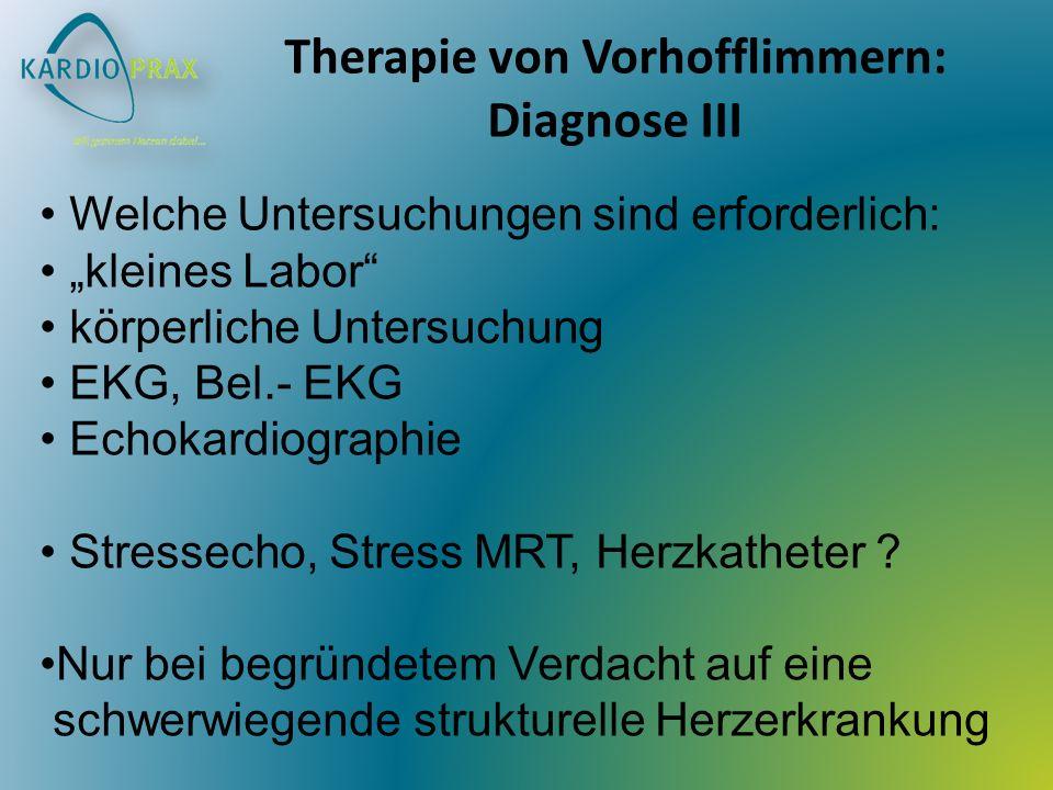 Therapie von Vorhofflimmern: Diagnose III