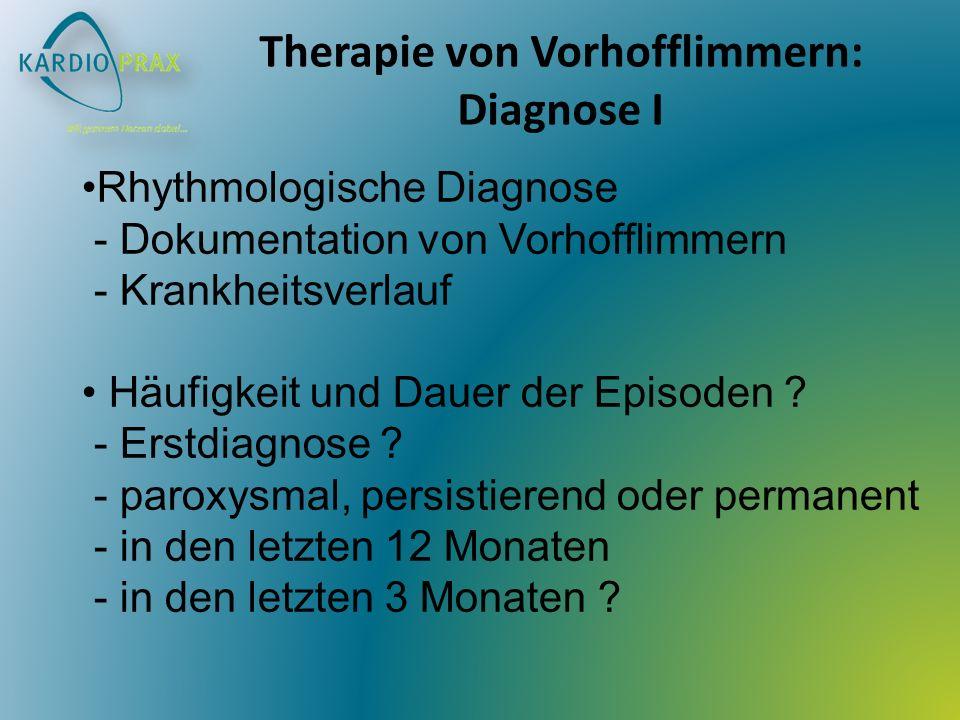 Therapie von Vorhofflimmern: Diagnose I