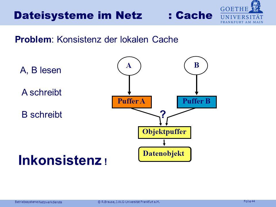 Dateisysteme im Netz : Cache
