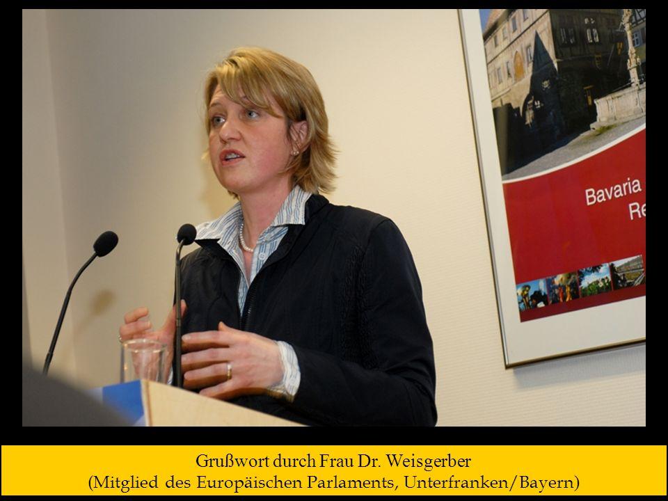 Grußwort durch Frau Dr. Weisgerber