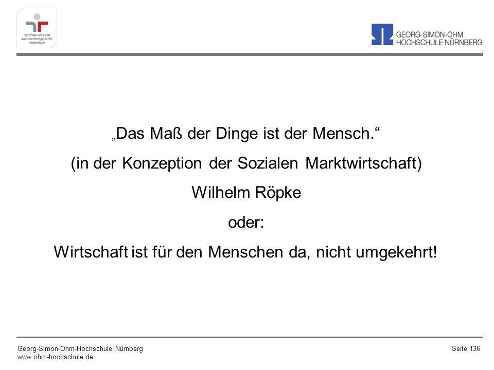 (in der Konzeption der Sozialen Marktwirtschaft) Wilhelm Röpke oder: