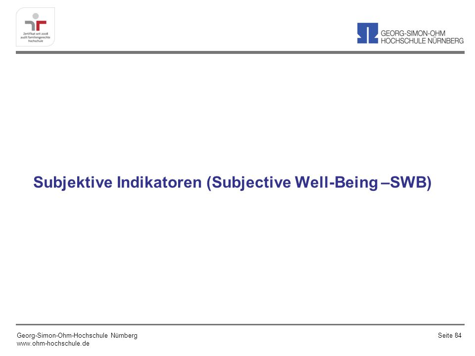 Subjektive Indikatoren (Subjective Well-Being –SWB)