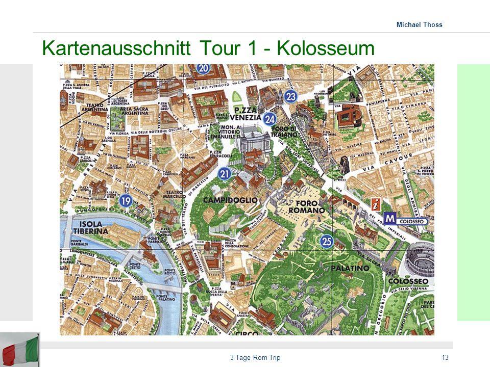 Kartenausschnitt Tour 1 - Kolosseum