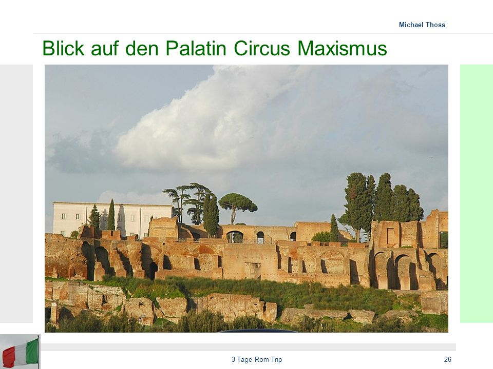 Blick auf den Palatin Circus Maxismus