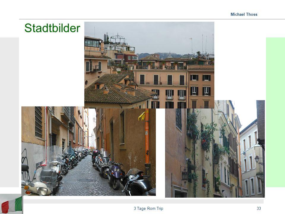Stadtbilder 3 Tage Rom Trip