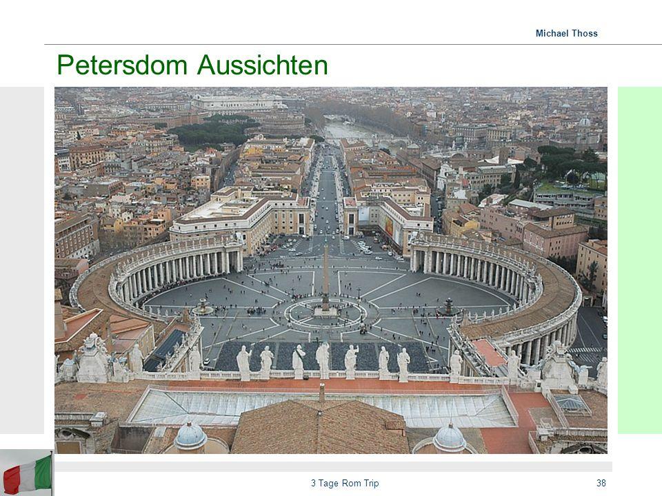 Petersdom Aussichten 3 Tage Rom Trip