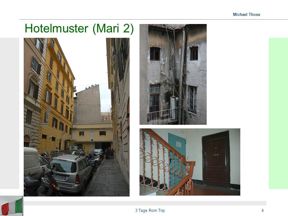Hotelmuster (Mari 2) 3 Tage Rom Trip