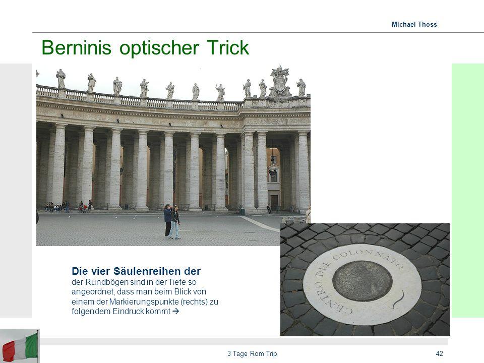 Berninis optischer Trick