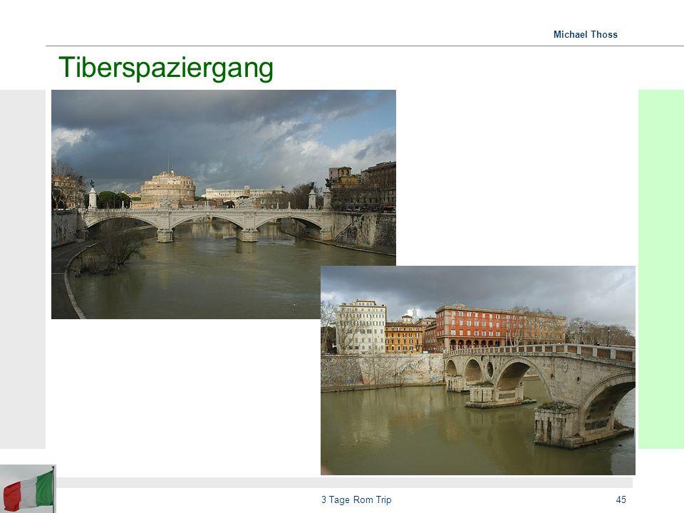 Tiberspaziergang 3 Tage Rom Trip