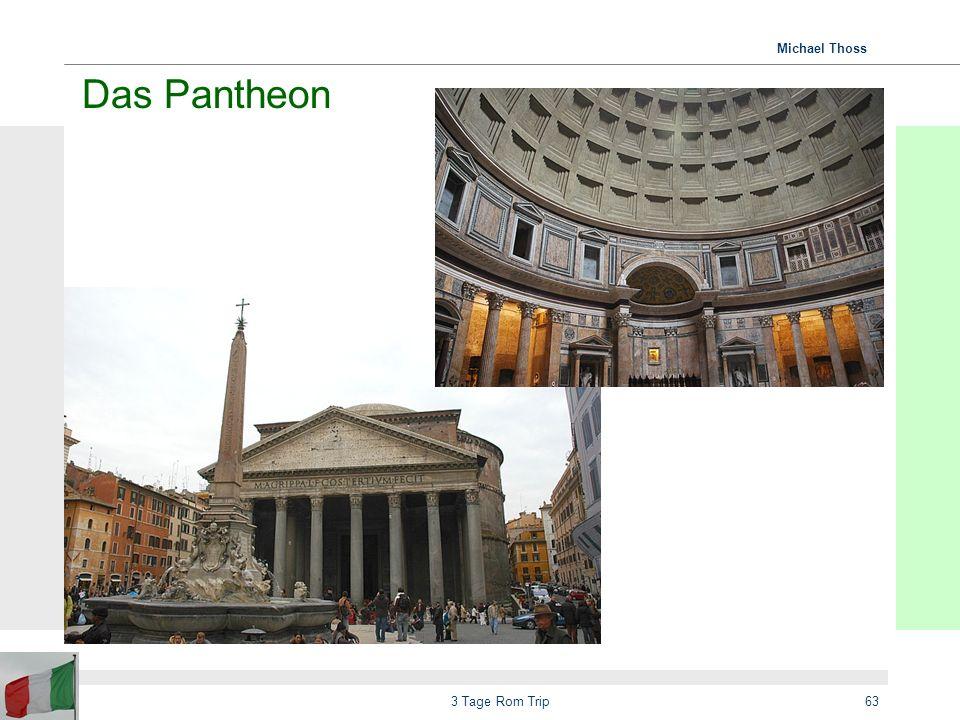 Das Pantheon 3 Tage Rom Trip