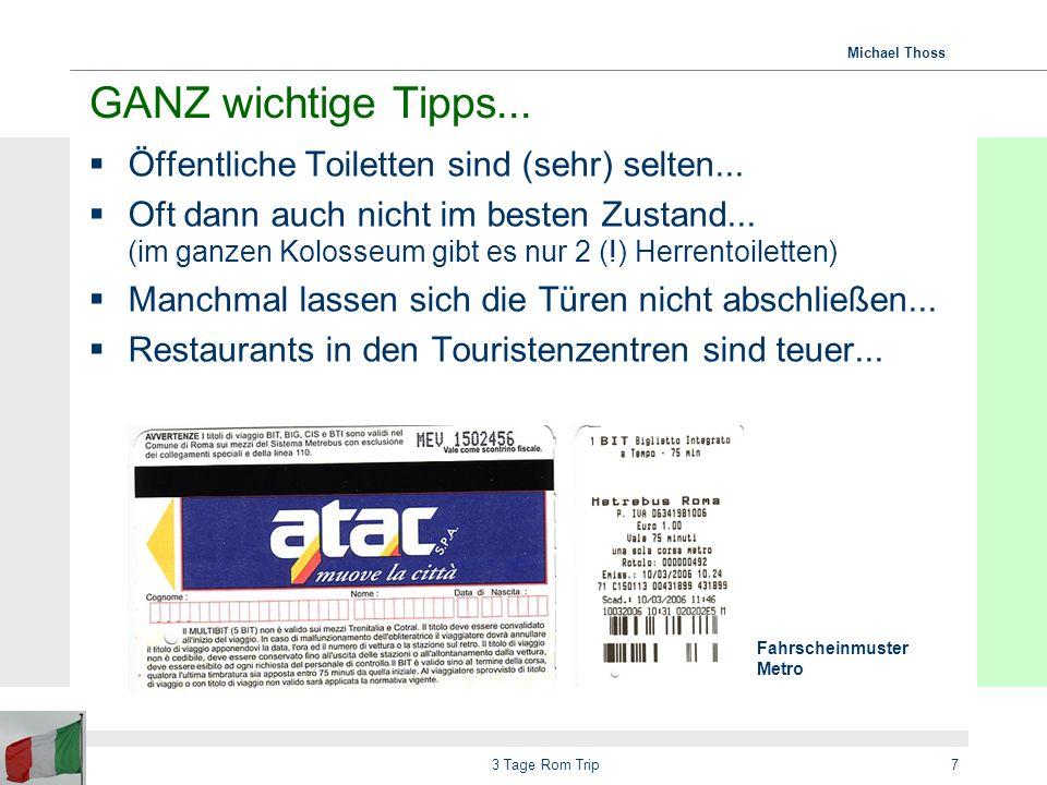 GANZ wichtige Tipps... Öffentliche Toiletten sind (sehr) selten...