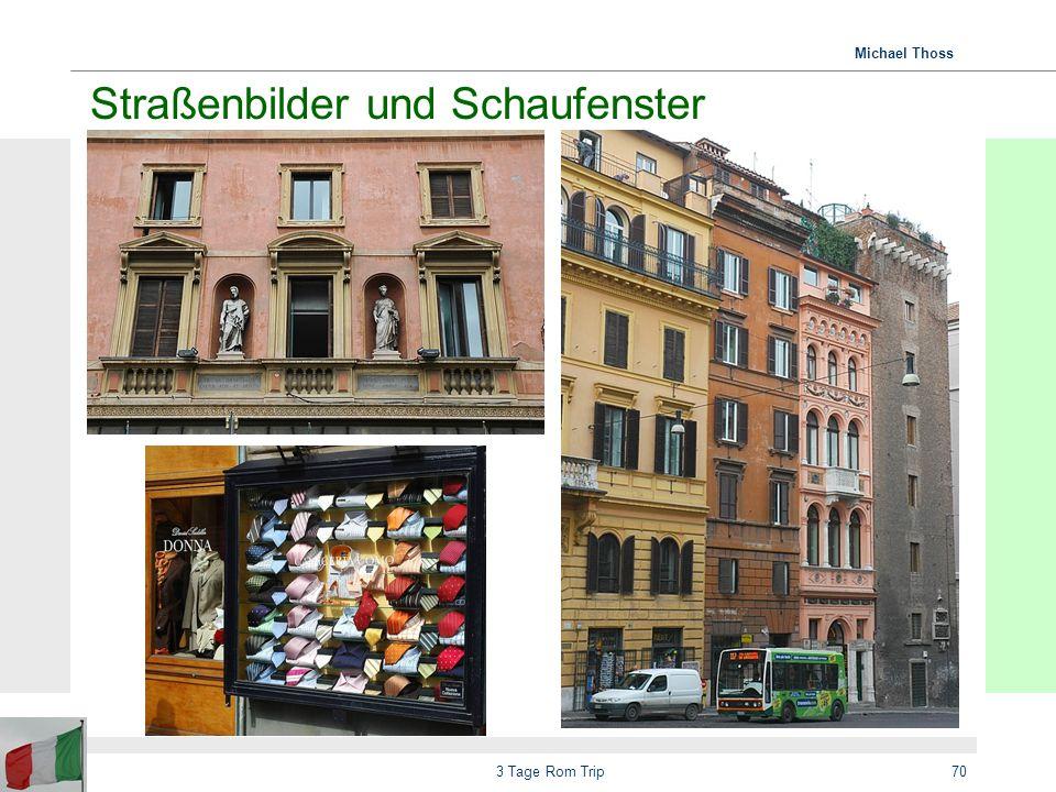 Straßenbilder und Schaufenster
