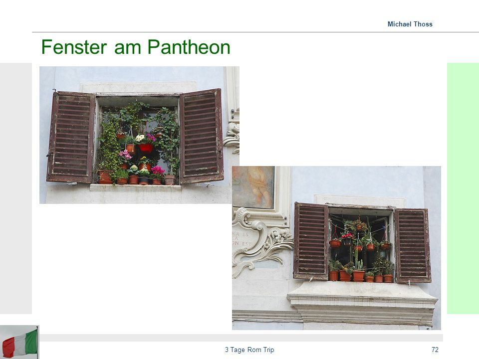 Fenster am Pantheon 3 Tage Rom Trip