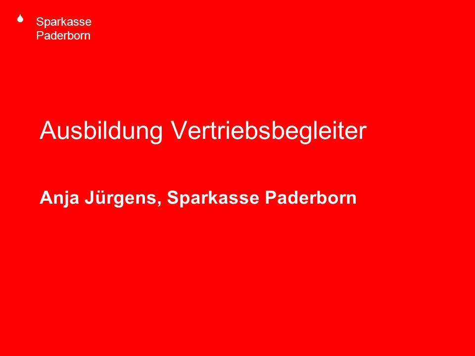 Ausbildung Vertriebsbegleiter Anja Jürgens, Sparkasse Paderborn