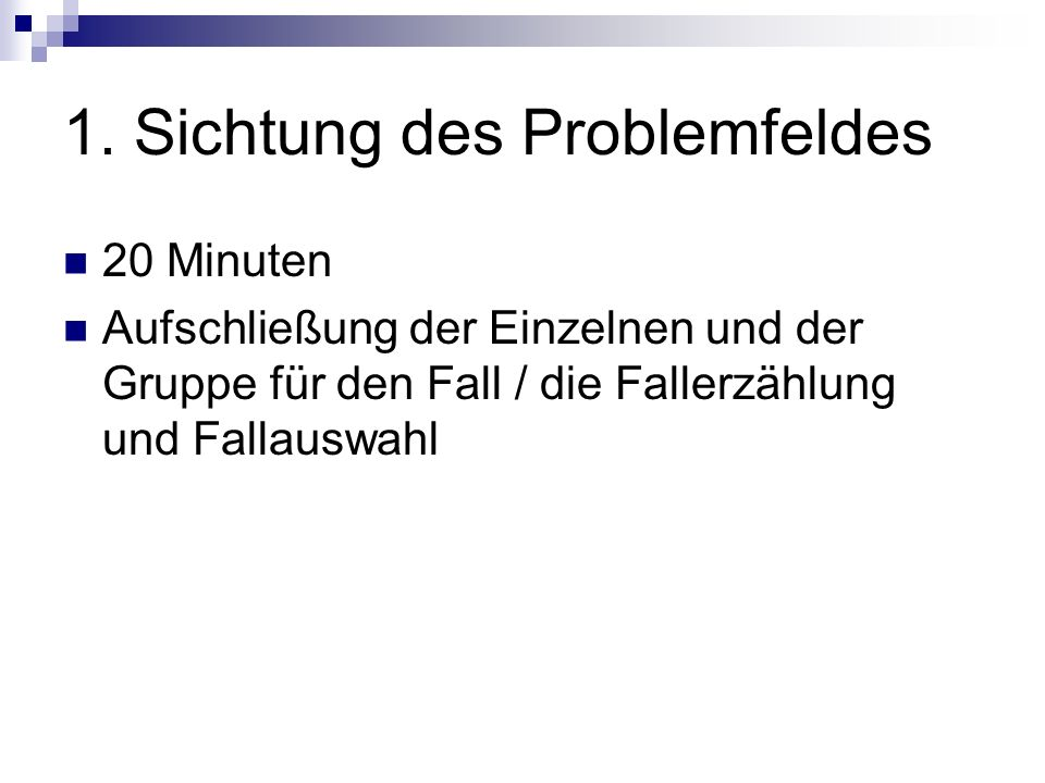1. Sichtung des Problemfeldes