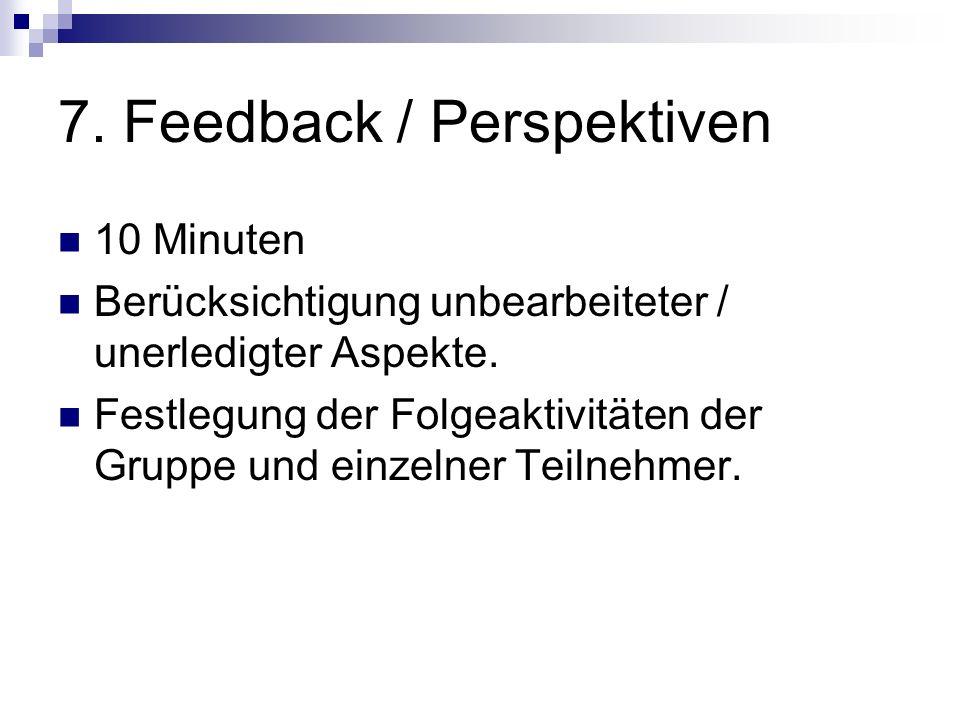 7. Feedback / Perspektiven