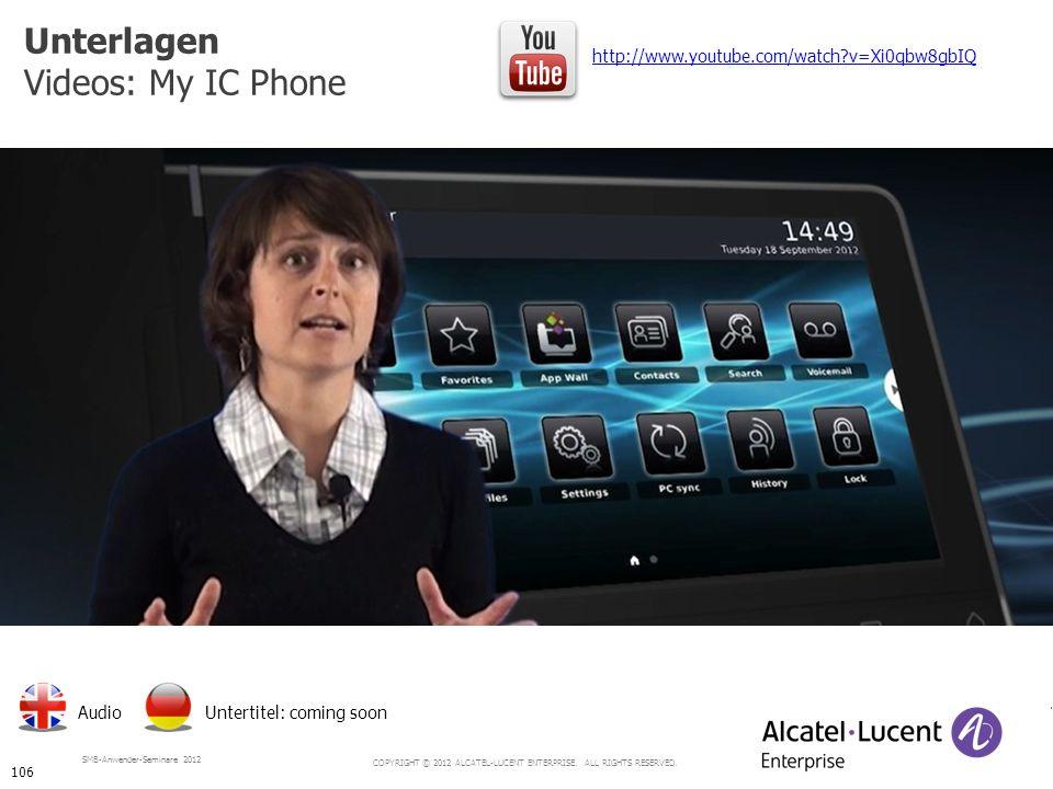 Unterlagen Videos: My IC Phone