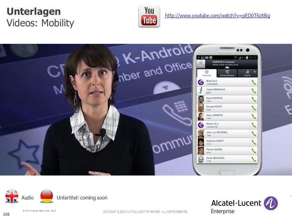 Unterlagen Videos: Mobility http://www.youtube.com/watch v=pED0T6zt8ig