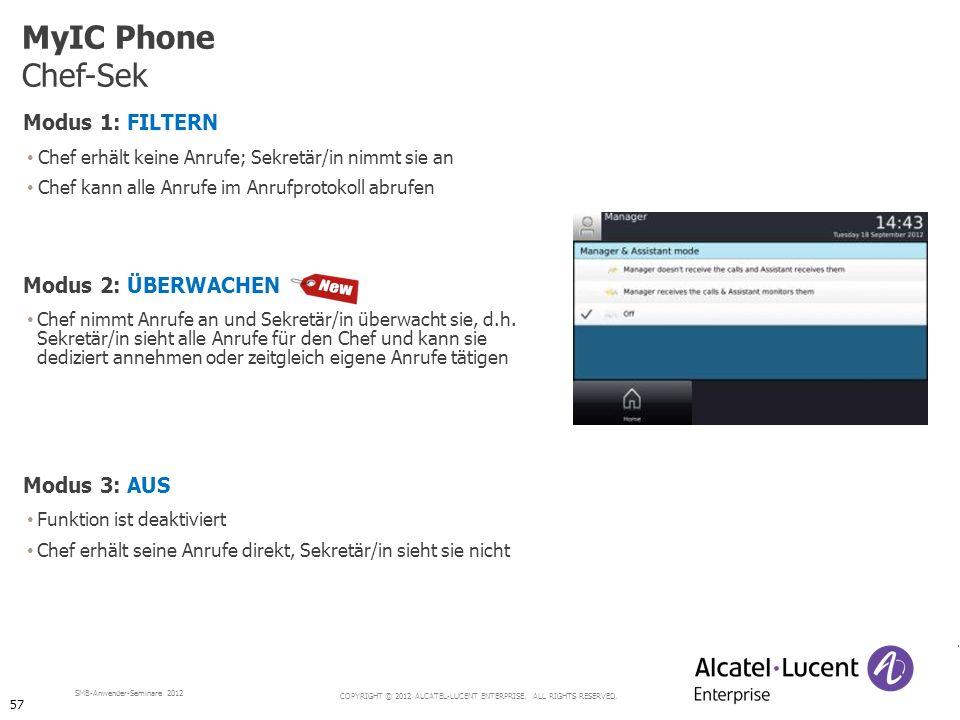MyIC Phone Chef-Sek Modus 1: FILTERN Modus 2: ÜBERWACHEN Modus 3: AUS