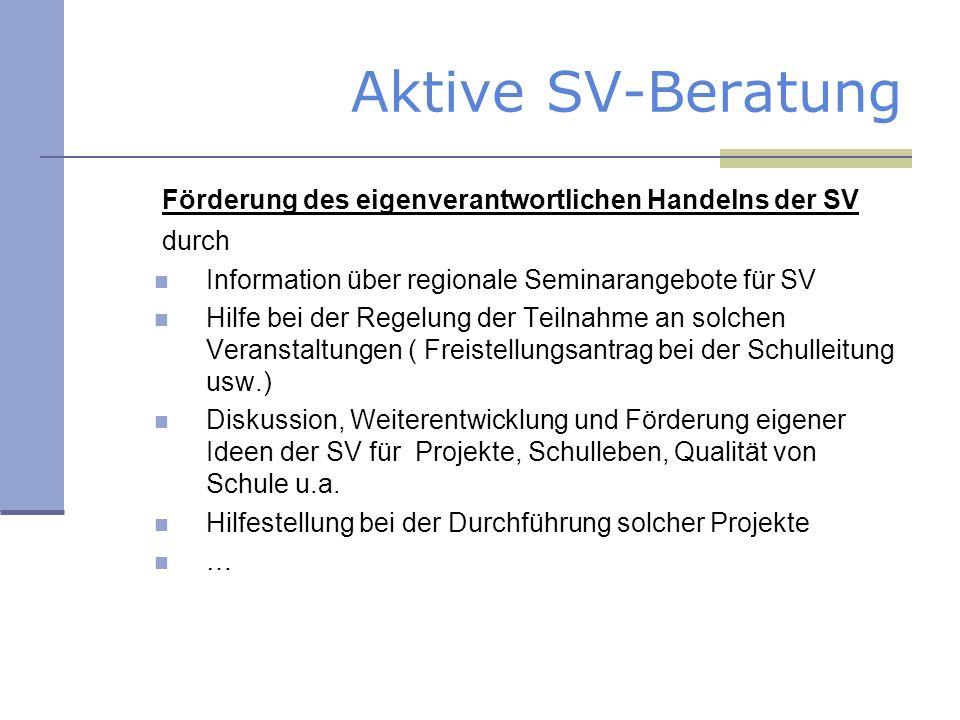 Aktive SV-Beratung Förderung des eigenverantwortlichen Handelns der SV