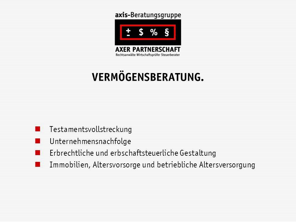 VERMÖGENSBERATUNG. Testamentsvollstreckung Unternehmensnachfolge