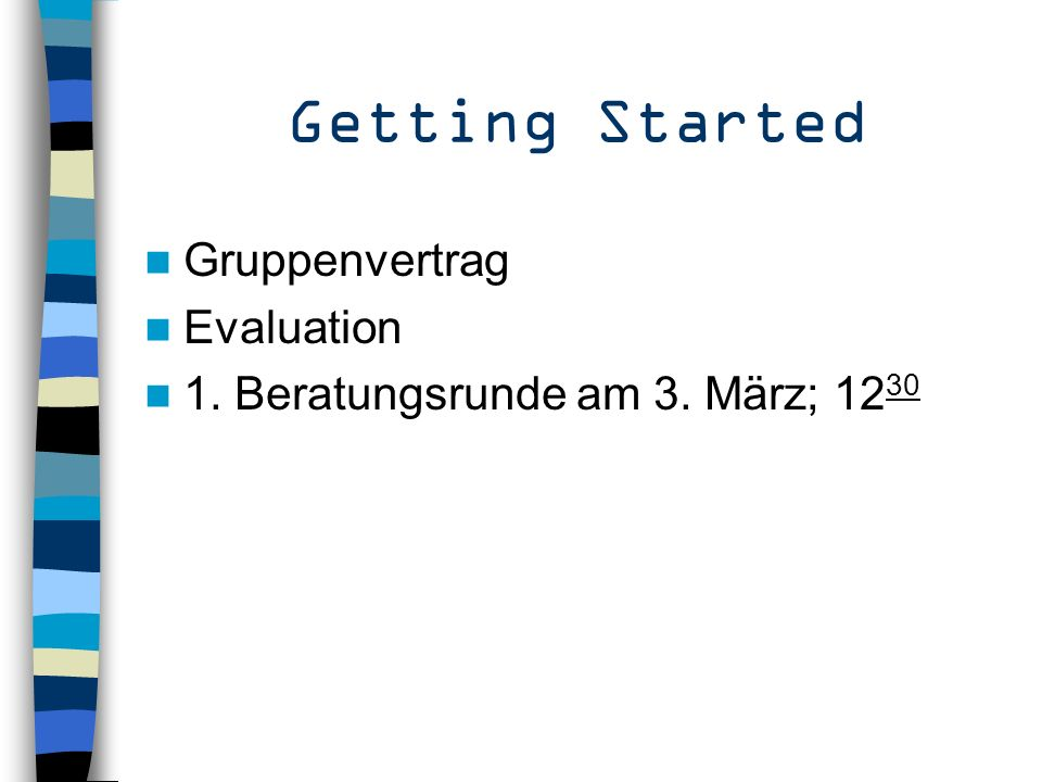 Getting Started Gruppenvertrag Evaluation