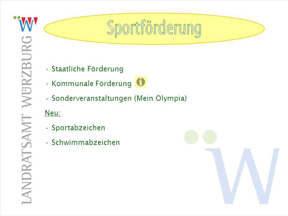 Sportförderung Sportförderung Staatliche Förderung Kommunale Förderung