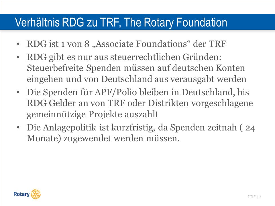 Verhältnis RDG zu TRF, The Rotary Foundation
