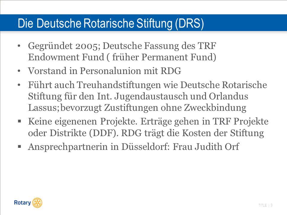 Die Deutsche Rotarische Stiftung (DRS)