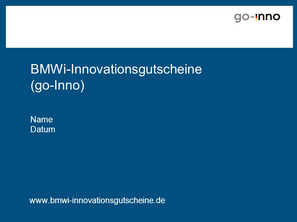 BMWi-Innovationsgutscheine (go-Inno)