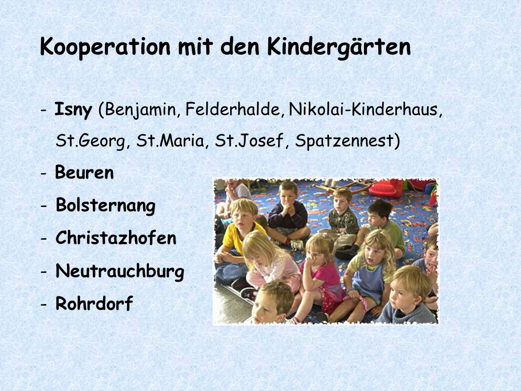 Kooperation mit den Kindergärten