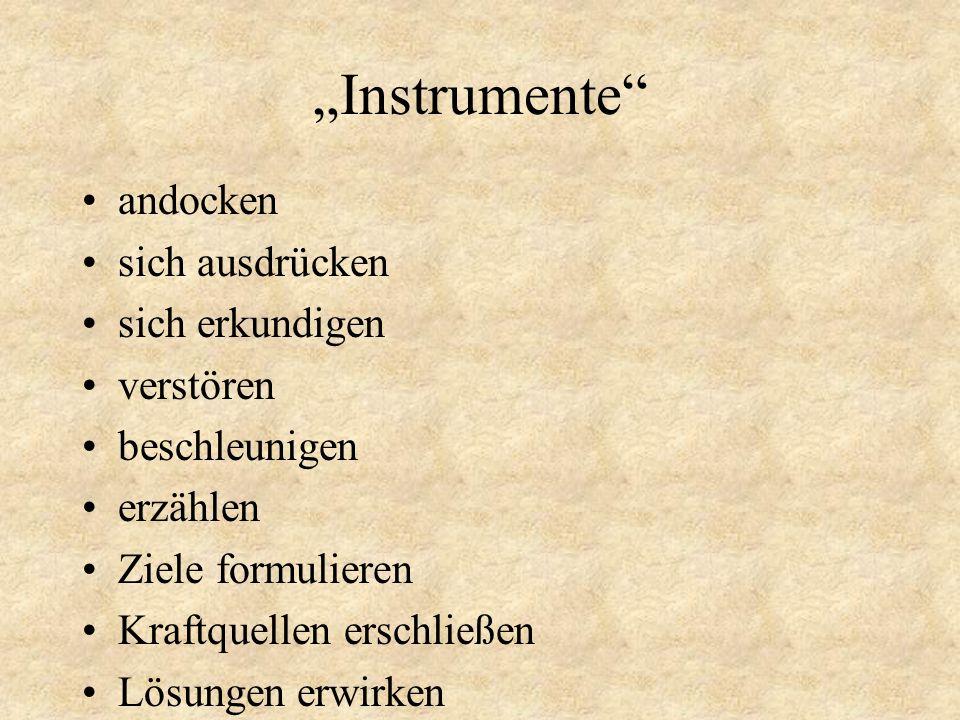 """""""Instrumente andocken sich ausdrücken sich erkundigen verstören"""
