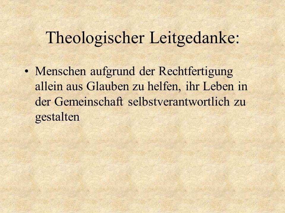 Theologischer Leitgedanke: