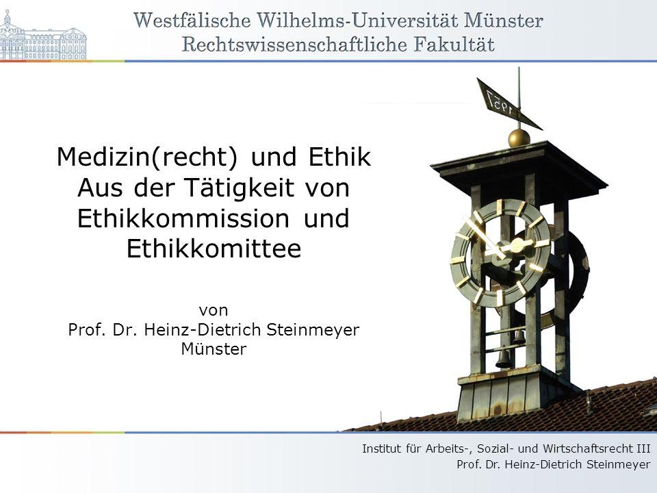 Medizin(recht) und Ethik Aus der Tätigkeit von Ethikkommission und Ethikkomittee von Prof.