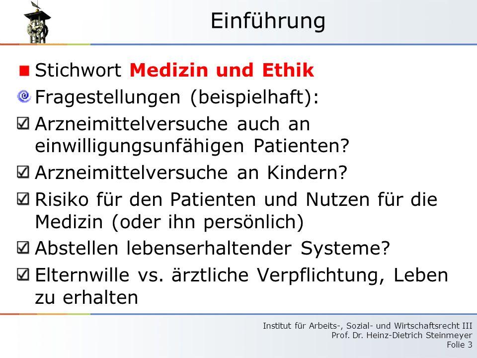 Einführung Stichwort Medizin und Ethik Fragestellungen (beispielhaft):