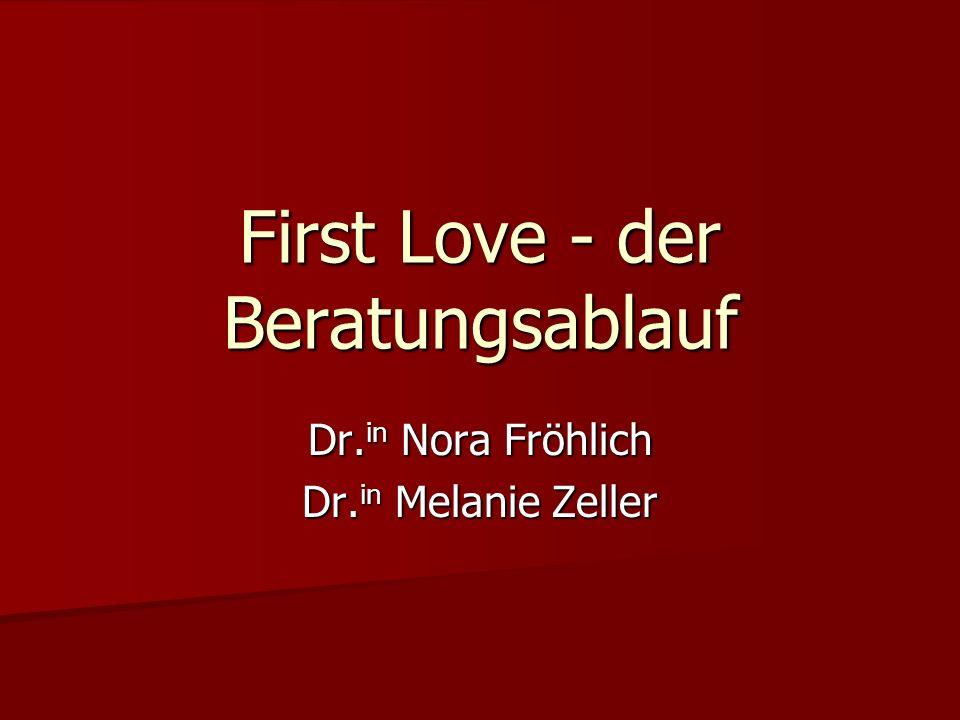 First Love - der Beratungsablauf