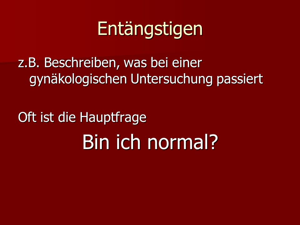 Bin ich normal Entängstigen