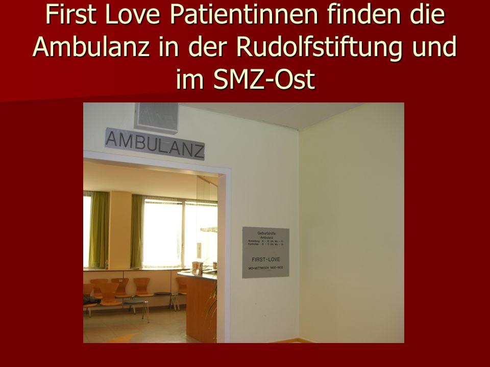 First Love Patientinnen finden die Ambulanz in der Rudolfstiftung und im SMZ-Ost