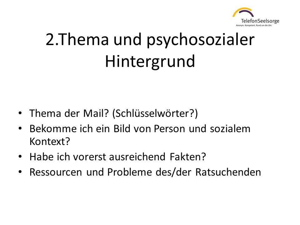 2.Thema und psychosozialer Hintergrund