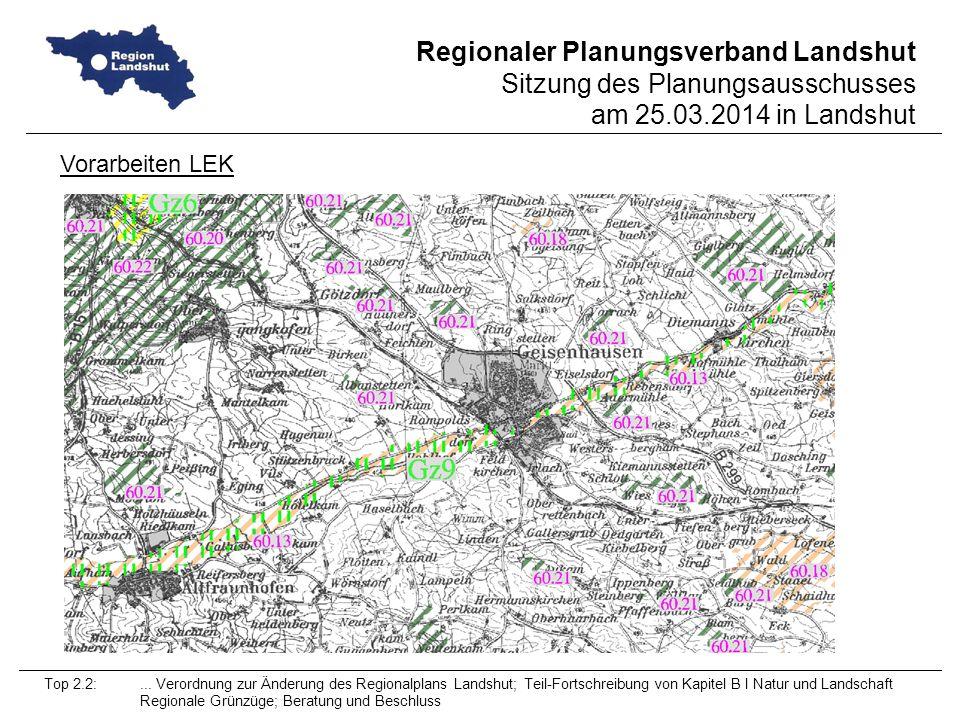 Vorarbeiten LEK Top 2.2: ... Verordnung zur Änderung des Regionalplans Landshut; Teil-Fortschreibung von Kapitel B I Natur und Landschaft.