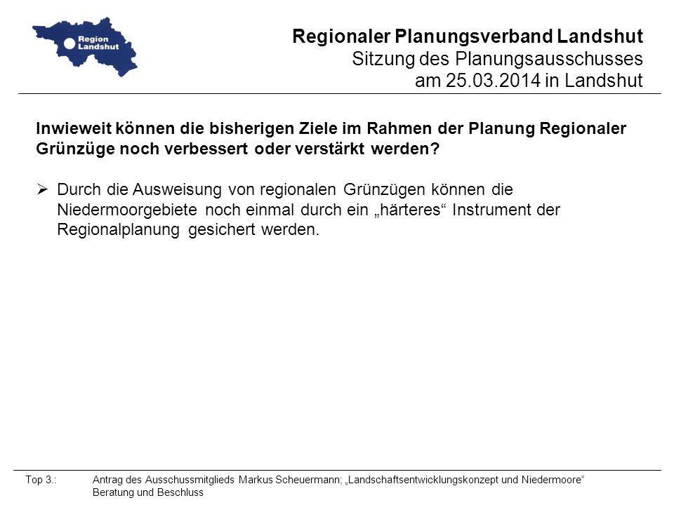 Inwieweit können die bisherigen Ziele im Rahmen der Planung Regionaler Grünzüge noch verbessert oder verstärkt werden