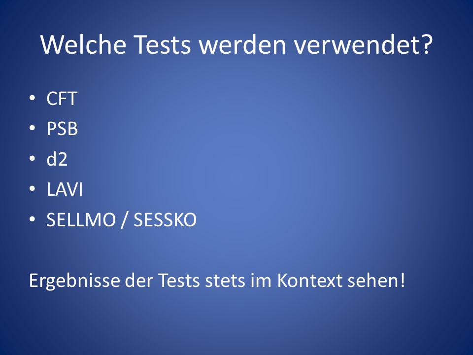Welche Tests werden verwendet