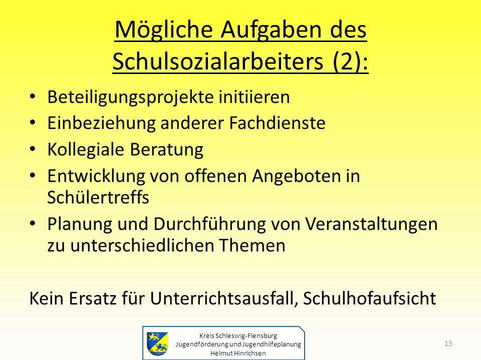 Mögliche Aufgaben des Schulsozialarbeiters (2):